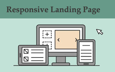 Responsive Landing page is also important to increase CRO