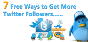 7 Free Ways To Get More Twitter Followers