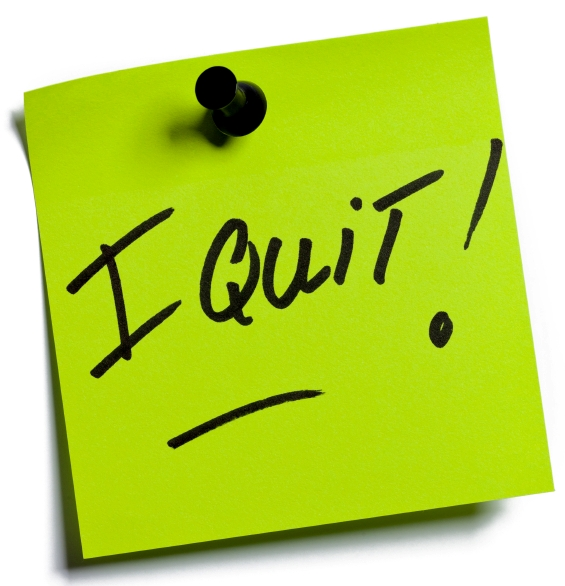 Never say I quit