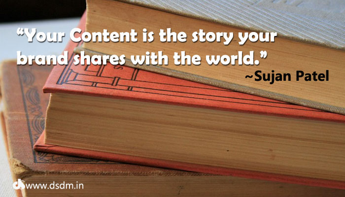 your-content-is-the-story-your-brand-shares-with-world-sujan-patel-blogging-quotes-no-9