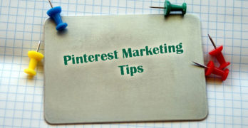 Top 7 Marketing Tips To Boost Your Presence on Pinterest