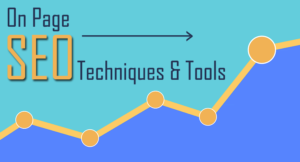 Latest On Page SEO Tools and Techniques To Fetch Rank