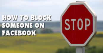 How to Block Someone From Seeing Your Profile on Facebook