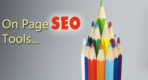 10 Best FREE Tools For On Page SEO Optimization Work