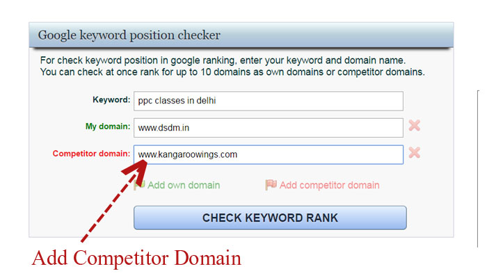 top free useful google keyword rank checker tools online Keyword Search step 3 if you like to add competitor site then click on this and enter competitor site name