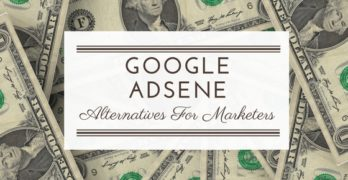 Best Google Adsense Alternatives For Marketers
