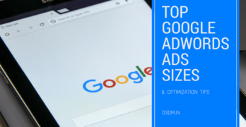 Top Google AdWords Display Ads Sizes For Yielding The Best Results